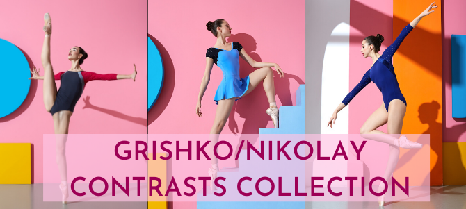 Grishko Contrasts Dancewear Collection (Nikolay)