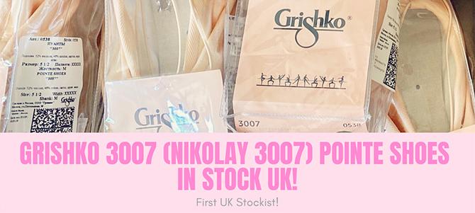 Grishko 3007 Pointe Shoes In Stock UK! Nikolay 3007